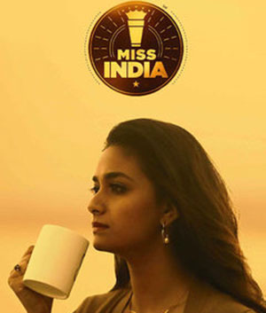 Keerthy Suresh Miss India Movie Review