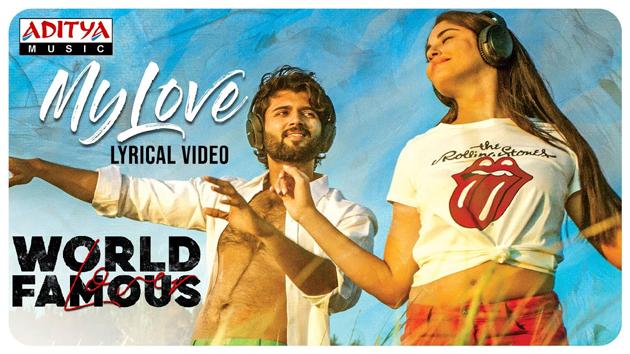 My Love Lyrical Video Song From Vijay Deverakonda World Famous Lover