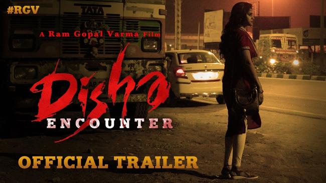 Trailer Talk RGV Realistic Take On Brutal Disha Incident